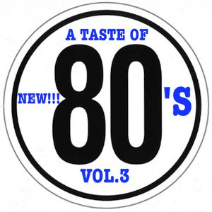 A TASTE OF 80'S - vol.3