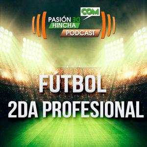 Pasión de Hincha FM - Segunda Div. Prof. | Fecha 16 : Deportes La Pintana vs Naval