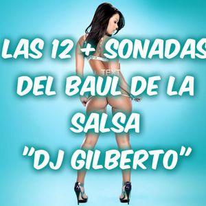 Las 12 + Lacras Del Baul De La Salsa Dj Gilberto