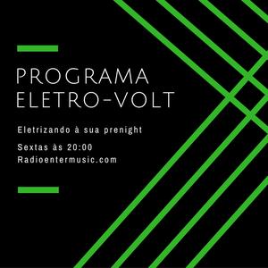 Programa Eletro-Volt reprisar 06/01/2017 com Alexandre Senna & deejay Tinho Carmanhanis