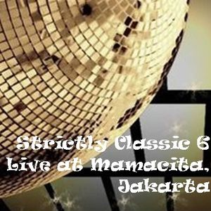 Strictly Classic 6, Live at Mamacita Jakarta, February 2016