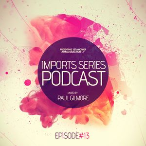 Imports Series Podcast #13