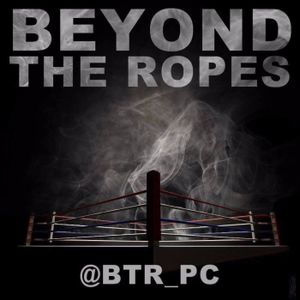 Beyond The Ropes - 27-04-16