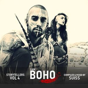 I AM BOHO - VOL4 - Compiled & mixed by SUISS