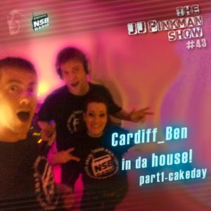 The JJPinkman Show - b2b Cardiff_Ben [NO43]