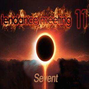 Sevent @ Tendance Meeting XI