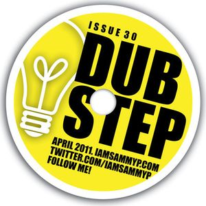 Sammy P - Issue 30 (Dubstep April 2011)