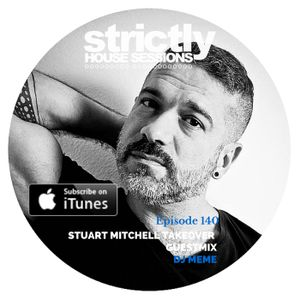 Strictly House Sessions 140
