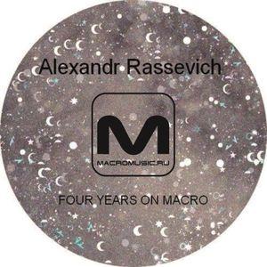Alexandr Rassevich - Four years on Macro