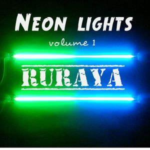 Ruraya- Neon Lights Volume.1
