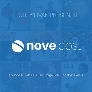 Novedos - Episode #8 - Jorge Ben the Bossa Years
