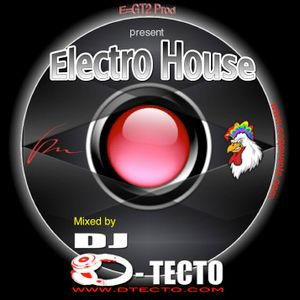 Electro house by D-Tecto - Episode 1