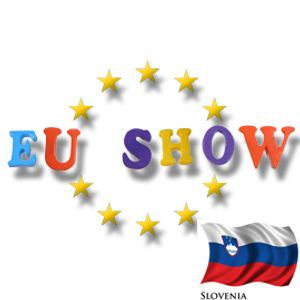 EU Show - Slovenia Part 1