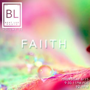 Faiith - Exclusive Mix - Beat Lab 52 Mix Part 1