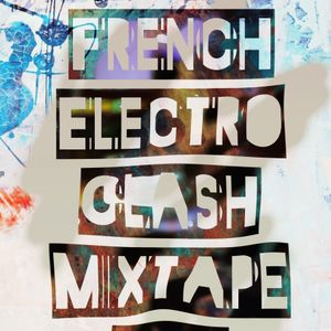 French Electro Clash Mix