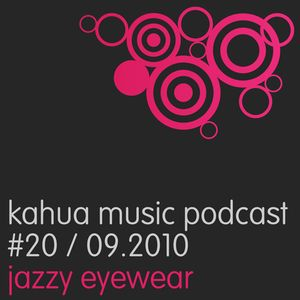 Kahua Music Podcast #20 - Jazzy Eyewear