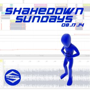 SHAKEDOWN SUNDAYS AUGUST 17TH 2014