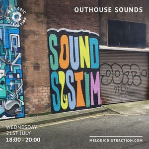 Outhouse Sounds with Alex Henney (July '21)
