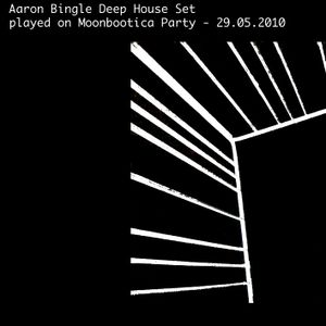 Aaron Bingle Deep House Set / Nice / Moonbootica