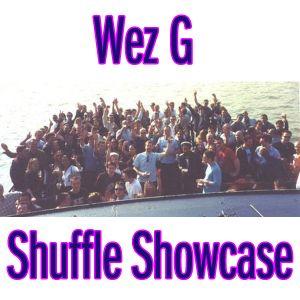 Wez G - Shuffle Showcase