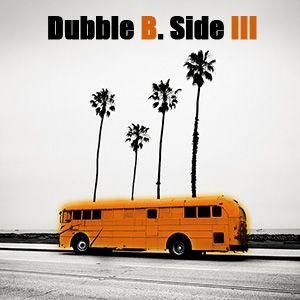 Dubble B. Side 3