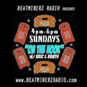 On The Hook!!! BeatMinerz Radio 10/29/17