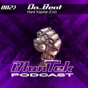 BLUNTEK podcast #002 - Da_Beat