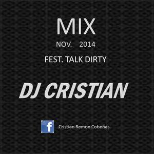 Dj Cristian - Fest Talk Dirty Nov. 2014