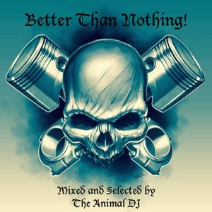 Better Than Nothing! (15/07/2015)