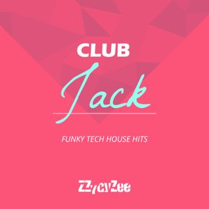 Club Jack - Summer Tech House Party Mix 2010