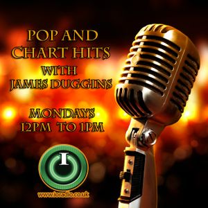 Pop and Chart Hits with James Duggins on IO Radio 200317