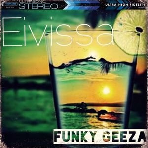 Funky Geeza - Eivissa