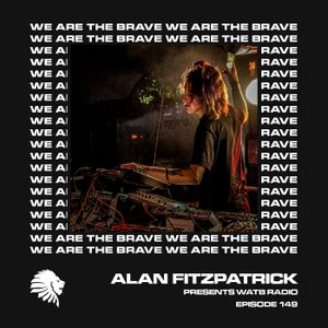 We Are The Brave Radio 149 (Guest Mix from NANCY Live)