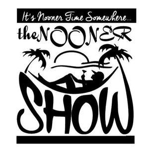 The Nooner Show Episode 71