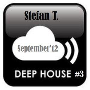 StefanT- Deep House #3 - Sep'12
