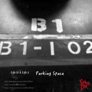 Life is Live 5 : Parking Space