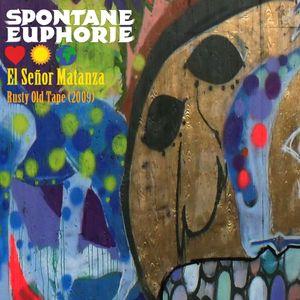 El Señor Matanza - Rusty Old Tape (2009)
