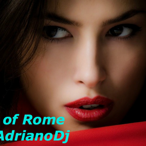 Taste Of Rome By AdrianoDeejay (March 2016)