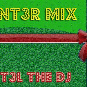 RAST3L THE DJ - WINT3R MIX