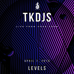 TKDJS - Live from Levels in Hong Kong