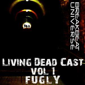 BREAKBEAT UNIVERSE living dead cast Vol. 1 feat. FUGLY