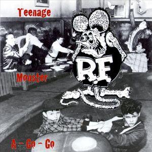 Teenage Monster A-Go-Go