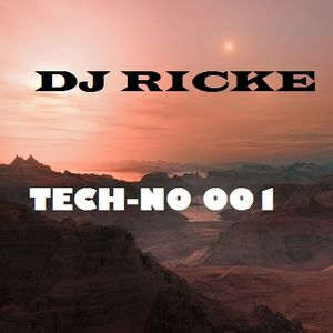 TECH-NO 001 MIXED BY DJ RICKE