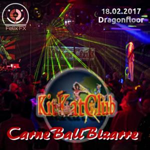 Live-Set 2@CarneBallBizarre im KitKatClub am 18.02.2017 (Dragonfloor)