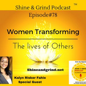 WomenTransforming the Lives of Others: Kalyn Risker, Founder of SAFE