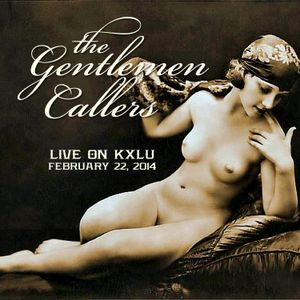 The Gentlemen Callers Live on KXLU