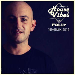 House Vibes Yearmix 2015