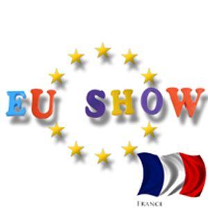 EU Show - France Part 1 of 2
