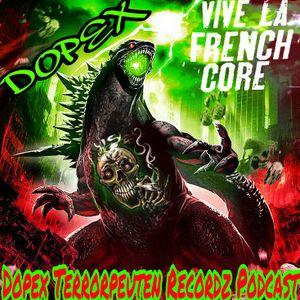 Dopex Terrorpeuten Recordz Podcast