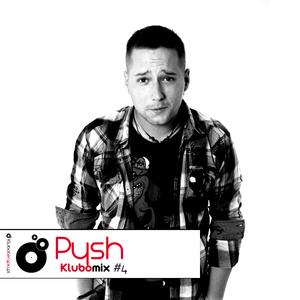 Klubomix #4 - Pysh